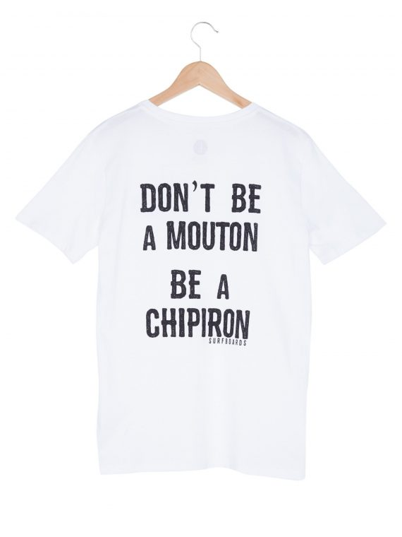 Tshirt Don't be a mouton blanc Chipiron