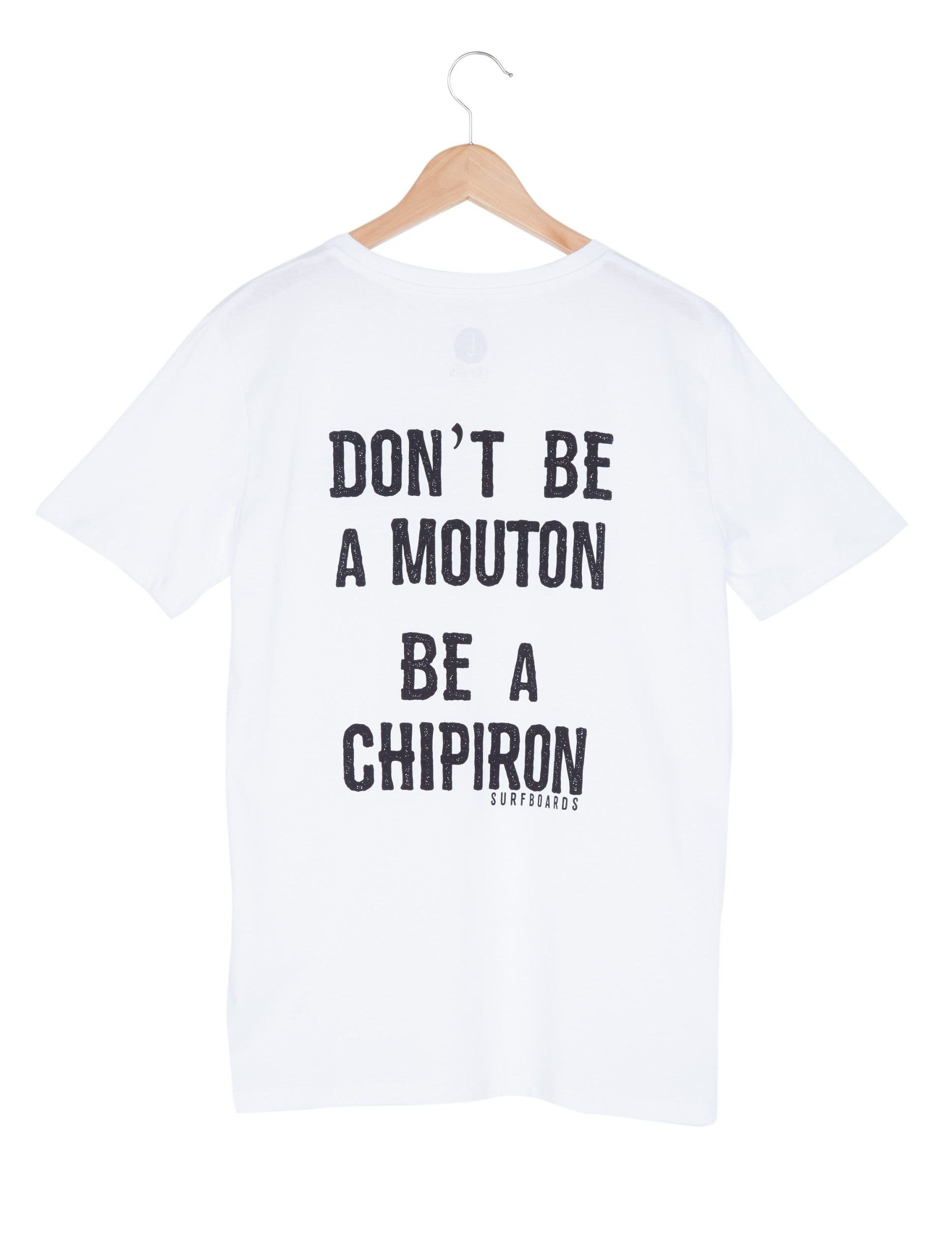 Tshirt Don't be a mouton white Chipiron