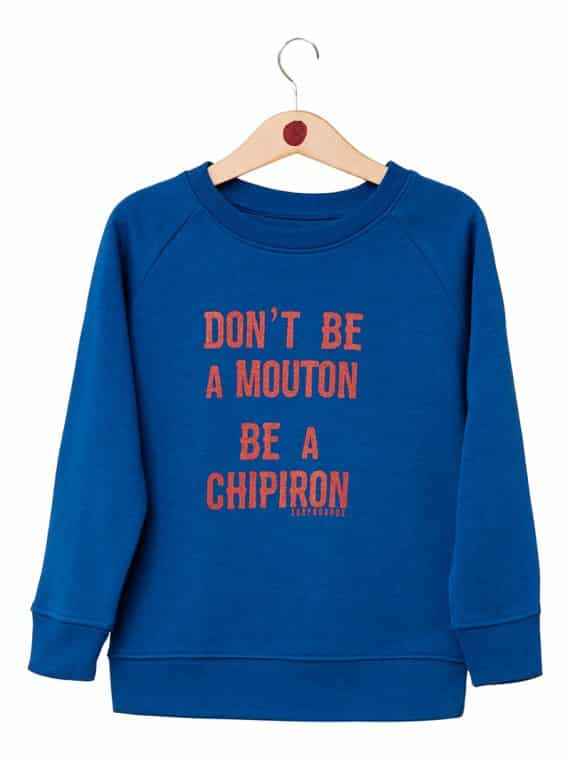 sweat don't be a mouton - Chipiron enfant