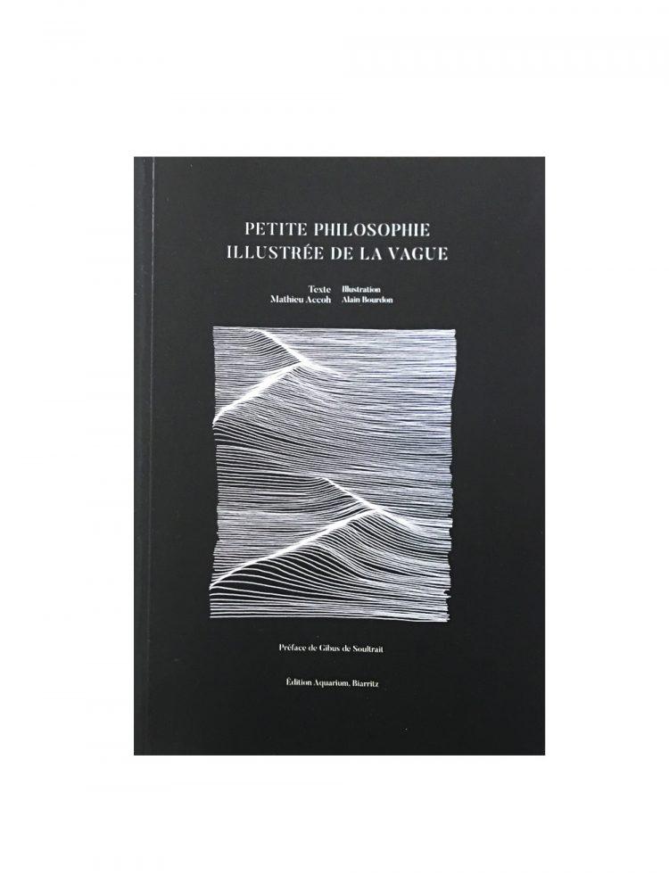 Livre Petite Philosophie illustrée de la Vague